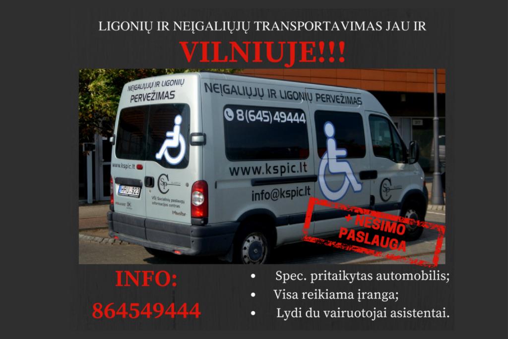 Ligonių ir neįgaliųjų transportavimas – jau ir Vilniuje!